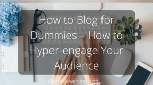 Blog For Dummies