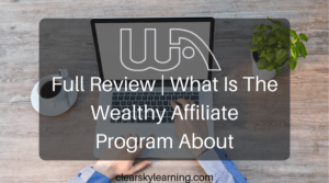 wealthy affiliate an honest review
