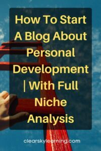 How To Start A Blog About Personal Development With Full Niche Analysis