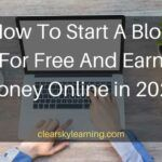 How To Start A Blog For Free And Earn Money Online in 2020